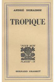 DEMAISON André - Tropique