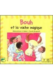 WABERI Abdourahman A., BOUGEAULT Pascale - Bouh et la vache magique