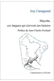 CASSAGNAUD Josy - Mayotte, ces langues qui écrivent ton histoire