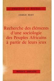 BEART Charles - Recherche des éléments d'une sociologie des peuples africains à partir de leurs jeux