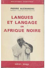 ALEXANDRE Pierre - Langues et langage en Afrique noire