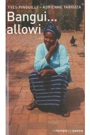 YABOUZA Adrienne, PINGUILLY Yves - Bangui… allowi