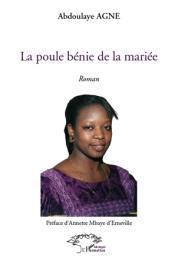 AGNE Abdoulaye - La poule bénie de la mariée