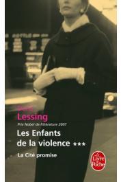 LESSING Doris - Les enfants de la violence. Tome 3: La cité promise