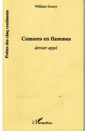 SOUNY William - Comores en flammes. Dernier rappel