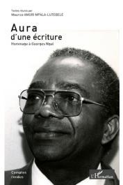 AMURI MPALA-LUTEBELE Maurice (textes réunis par) - Aura d'une écriture. Hommage à Georges Ngal