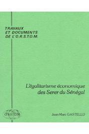 GASTELLU Jean-Marc - L'égalitarisme économique des Serer du Sénégal