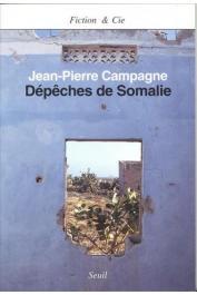 CAMPAGNE Jean-Pierre - Dépêches de Somalie