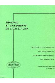 Collectif - Différenciation régionale et régionalisation en Afrique francophone et à Madagascar. (Journées de travail de Yaoundé, 9-12 octobre 1972)