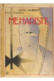 ALIBERT Louis - Méhariste. 1917 - 1918 (édition 1936)