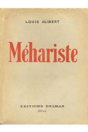 ALIBERT Louis - Méhariste. 1917 - 1918 (édition 1944)
