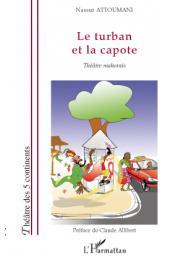 ATTOUMANI Nassur - Le turban et la capote. Théâtre mahorais