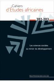 Cahiers d'études africaines - 202-203 / Les sciences sociales au miroir du développement