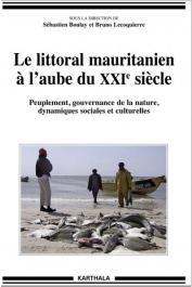 BOULAY Sébastien, LECOQUIERRE Bruno (dir.) - Le littoral mauritanien à l'aube du XXIe siècle. Peuplement, gouvernance de la nature, dynamiques sociales et culturelles