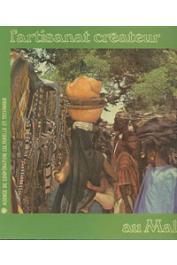 ANQUETIL Jacques - L'artisanat créateur au Mali