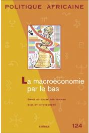 Politique Africaine - 124 / La macroéconomie par le bas