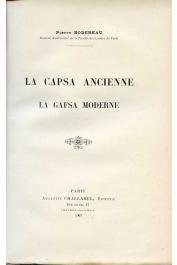BODEREAU Pierre - La Capsa ancienne. La Gafsa moderne