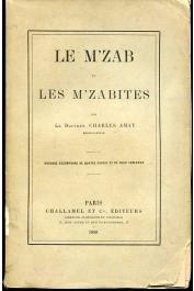 AMAT Charles (docteur) - Le M'Zab et les M'Zabites