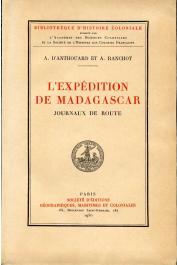 ANTHOUARD A. d', RANCHOT A. - L'expédition de Madagascar [en 1895] Journaux de route