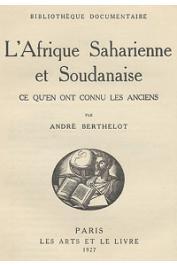 BERTHELOT André - L'Afrique saharienne et soudanienne. Ce qu'en ont connu les anciens (page de titre)
