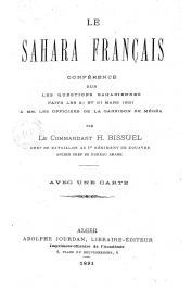 BISSUEL Henri (Commandant) - Le Sahara français. Conférence sur les questions sahariennes faite les 21 et 31 mars 1891 à mm. Les officiers de la garnison de Médéa