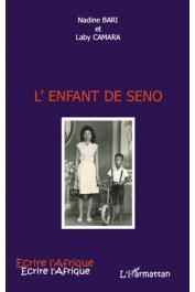 BARI Nadine, CAMARA Laby - L'enfant de Seno