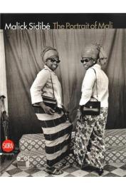 INCARDONA Laura, SERANI Laura, ZANNIER Sabrina -  Malick Sidibé: The Portrait of Mali