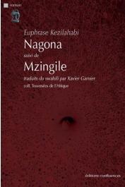 KEZILAHABI Euphrase - Nagona, suivi de Mzingile