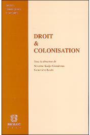 KODJO-GRANDVAUX Séverine, KOUBI Geneviève (sous la direction de) - Droit et Colonisation