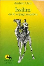 CLAIR Andrée - Issilim, ou le voyage imprévu