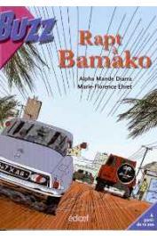DIARRA Alpha Mandé, EHRET Marie-Florence - Rapt à Bamako