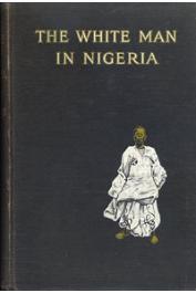 HAZZLEDINE George Douglas - The white Man in Nigeria