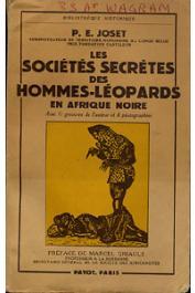 JOSET Paul-Ernest - Les sociétés secrètes des hommes-léopards en afrique Noire