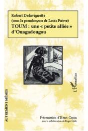 """FAIVRE Louis - Toum: une """"petite alliée"""" d'Ouagadougou"""