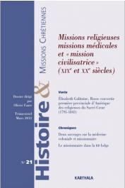 """HMC - Histoire & Missions Chrétiennes - 21 / Missions religieuses, missions médicales et """"mission civilisatrice"""""""