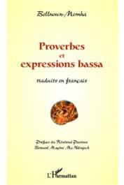 BELLNOUN MOMHA - Proverbes et expressions Bassa traduits en français