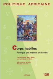 Politique africaine - 128 / Corps habillés. Politique des métiers de l'ordre