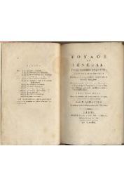 LAJAILLE - par  LABARTHE P. - Voyage au Sénégal pendant les années 1784 et 1785 d'après les mémoires de Lajaille, ancien officier de la marine française .... avec des notes sur la situation de cette partie de l'Afrique jusqu'en l'An X,    par P. Labarthe