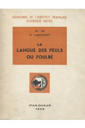 LABOURET Henri - La langue des peuls ou foulbé