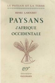 LABOURET Henri - Paysans d'Afrique occidentale