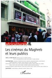 Africultures 89-90 - Les cinémas du Maghreb et leurs publics