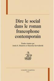 BISANSWA Justin K., KAVWAHIREHI Kasereka (études réunies par) - Dire le social dans le roman francophone contemporain