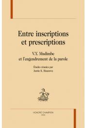 BISANSWA Justin K. (études réunies par) - Entre inscriptions et prescriptions. V. Y. Mudimbe et l'engendrement de la parole
