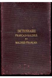 Un Missionnaire de la Congrégation du Saint-Esprit, [Olivier ABIVEN] - Dictionnaire Français-Malinké et Malinké-Français précédé d'un abrégé de grammaire Malinké