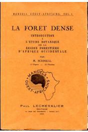 SCHNELL Raymond - La Forêt dense. Introduction à l'étude botanique de la région forestière d'Afrique Occidentale avec clefs de détermination pour les principales espèces arborescentes