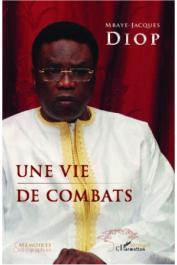 DIOP Mbaye-Jacques - Une vie de combats