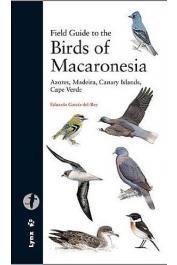 GARCIA DEL REY Eduardo - Field Guide of Macaronesia: Azores, Madeira, Canary Islands, Cape Verde