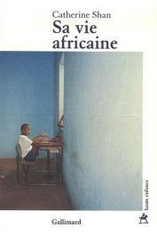 SHAN Catherine (N'DIAYE Catherine) - Sa vie africaine