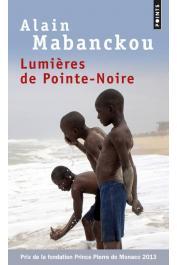 MABANCKOU Alain - Lumières de Pointe-Noire