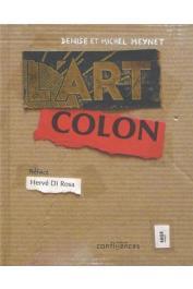 MEYNET Denise, MEYNET Michel - L'Art colon